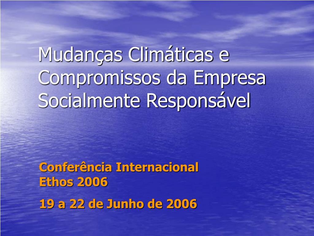 mudan as clim ticas e compromissos da empresa socialmente respons vel l.