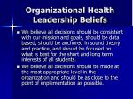 organizational health leadership beliefs