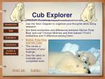 cub explorer