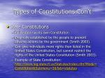 types of constitutions con t
