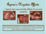 aspirin s negative affects