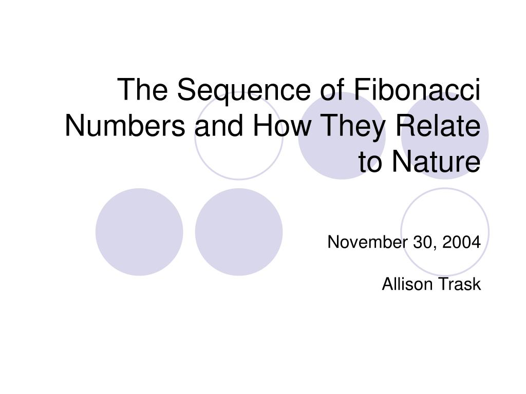the sequence of fibonacci numbers and how they relate to nature l.