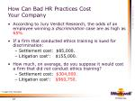 how can bad hr practices cost your company12