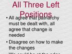 all three left positions