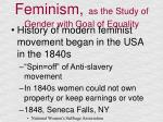 feminism as the study of gender with goal of equality