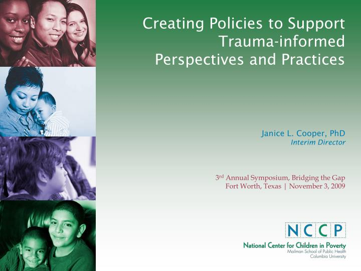 Creating policies to support trauma informed perspectives and practices