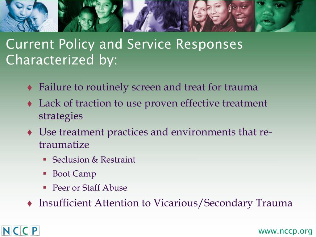 Current Policy and Service Responses Characterized by: