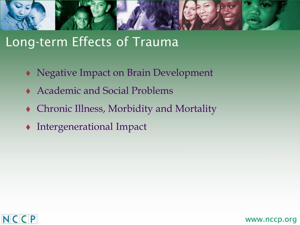 Long-term Effects of Trauma