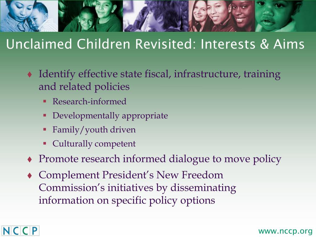 Unclaimed Children Revisited: Interests & Aims