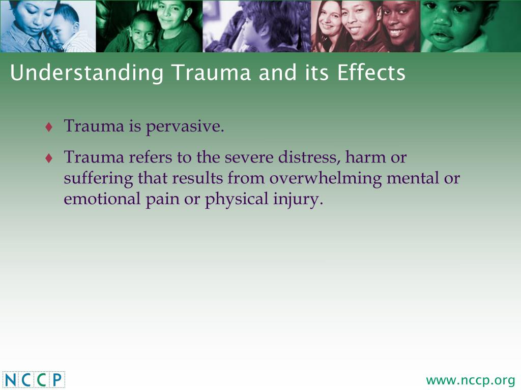 Understanding Trauma and its Effects