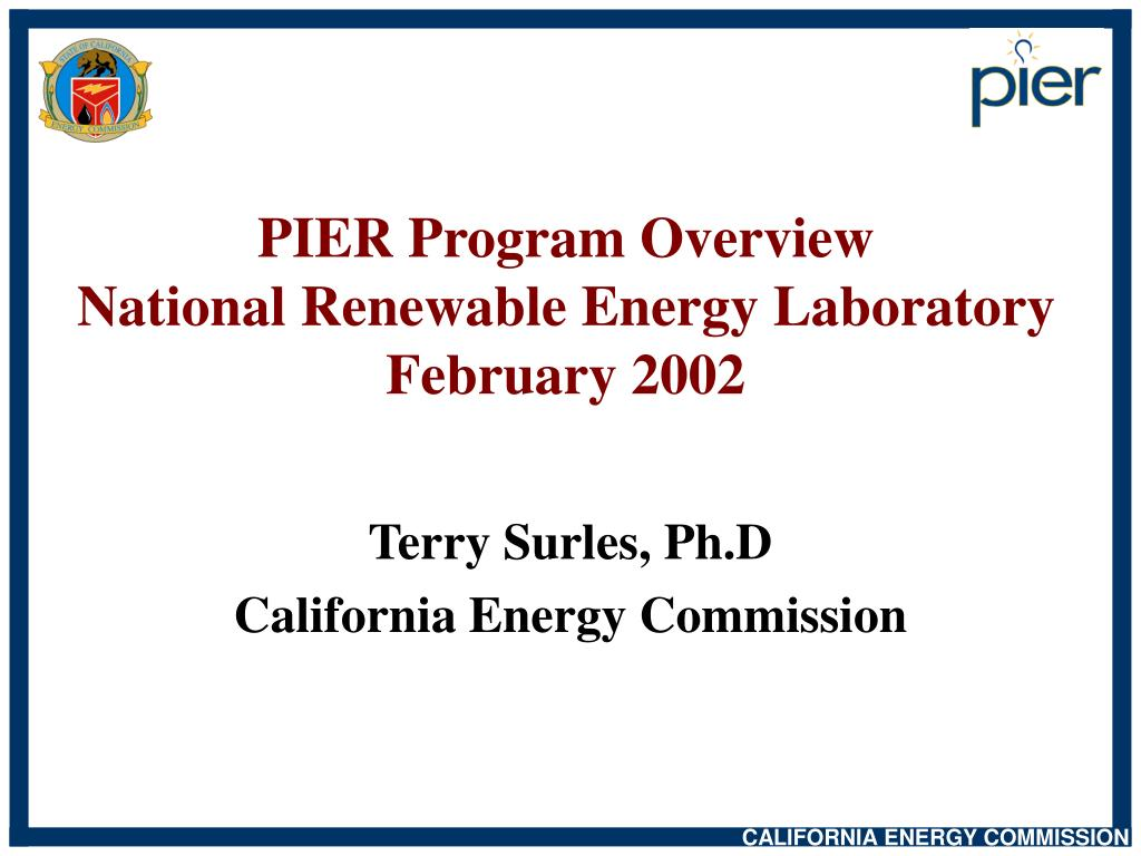 pier program overview national renewable energy laboratory february 2002 l.