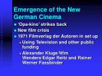 emergence of the new german cinema12