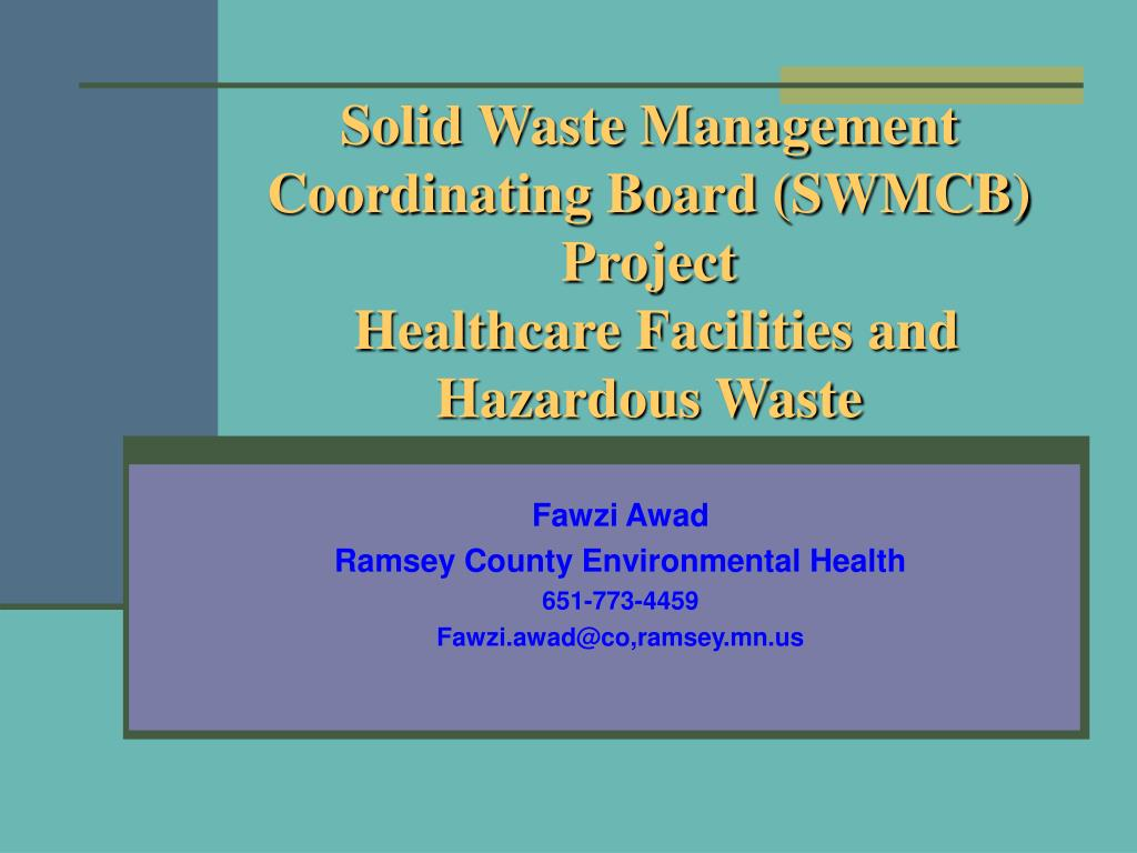 solid waste management coordinating board swmcb project healthcare facilities and hazardous waste l.