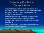 calculating equilibrium concentrations42