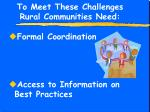 to meet these challenges rural communities need