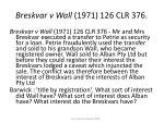 breskvar v wall 1971 126 clr 376