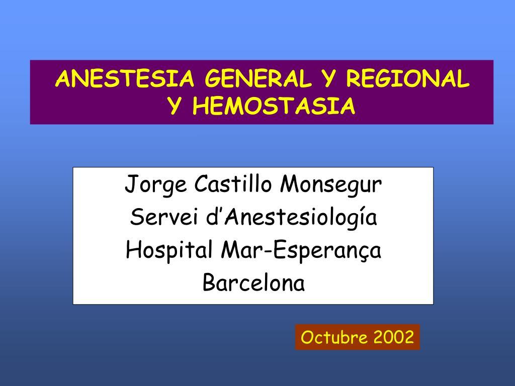 anestesia general y regional y hemostasia l.