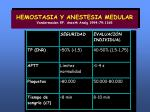 hemostasia y anestesia medular vandermeulen ep anesth analg 1994 79 1165