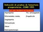 indicaci n de pruebas de hemostasia preoperatorias comb 1993