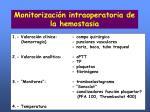 monitorizaci n intraoperatoria de la hemostasia
