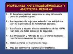 profilaxis antitromboemb lica y anestesia medular