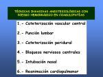 t cnicas invasivas anestesiol gicas con riesgo hemorr gico en coagulopat as
