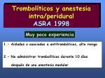 trombol ticos y anestesia intra peridural asra 1998