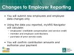 changes to employer reporting