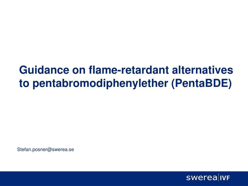 guidance on flame retardant alternatives to pentabromodiphenylether pentabde l.