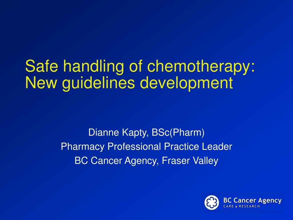 safe handling of chemotherapy new guidelines development l.