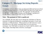 category 9 mortgage servicing deposits86