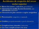 accidentes de erupci n del tercer molar superior