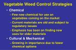 vegetable weed control strategies