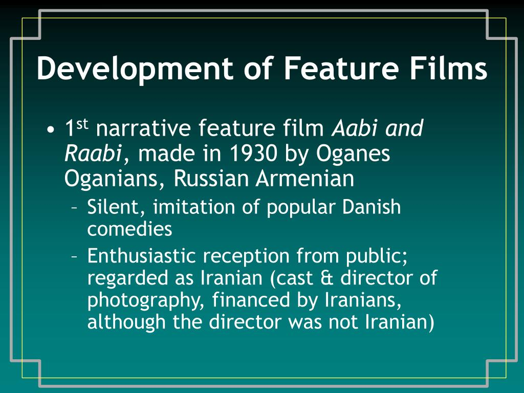 Development of Feature Films