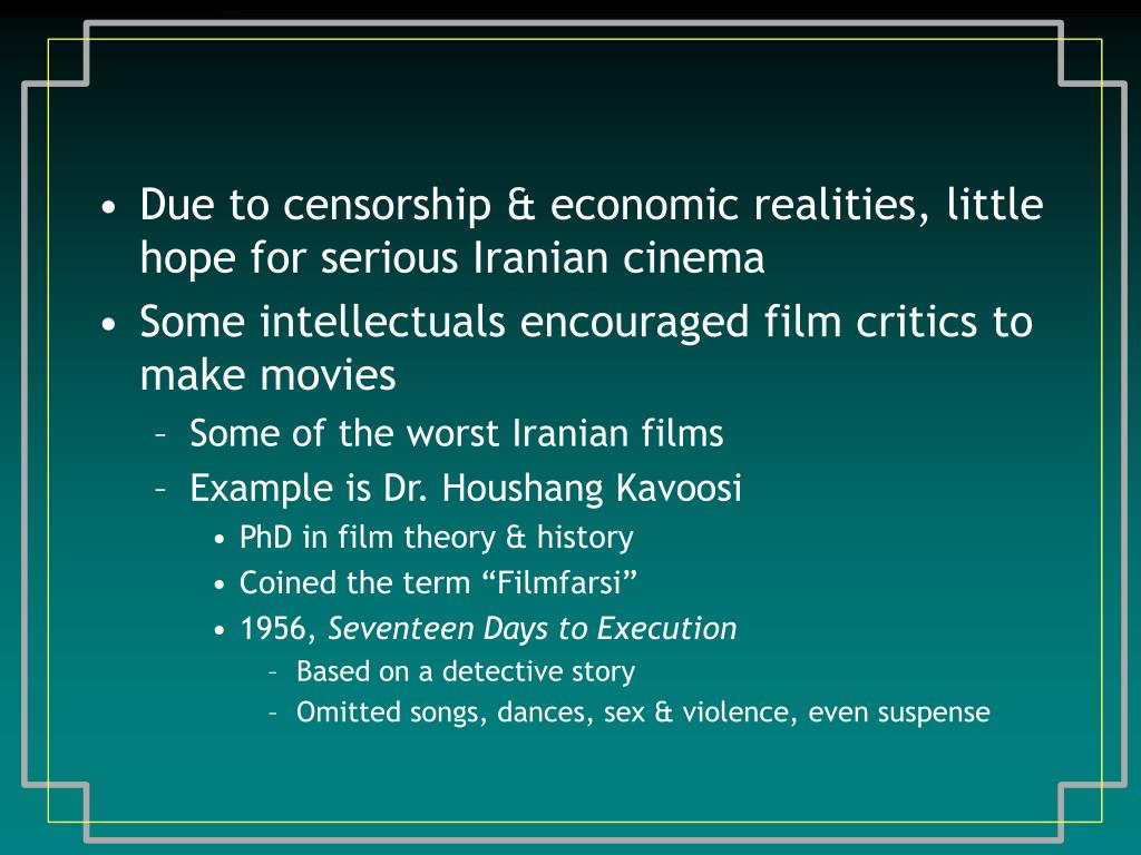 Due to censorship & economic realities, little hope for serious Iranian cinema
