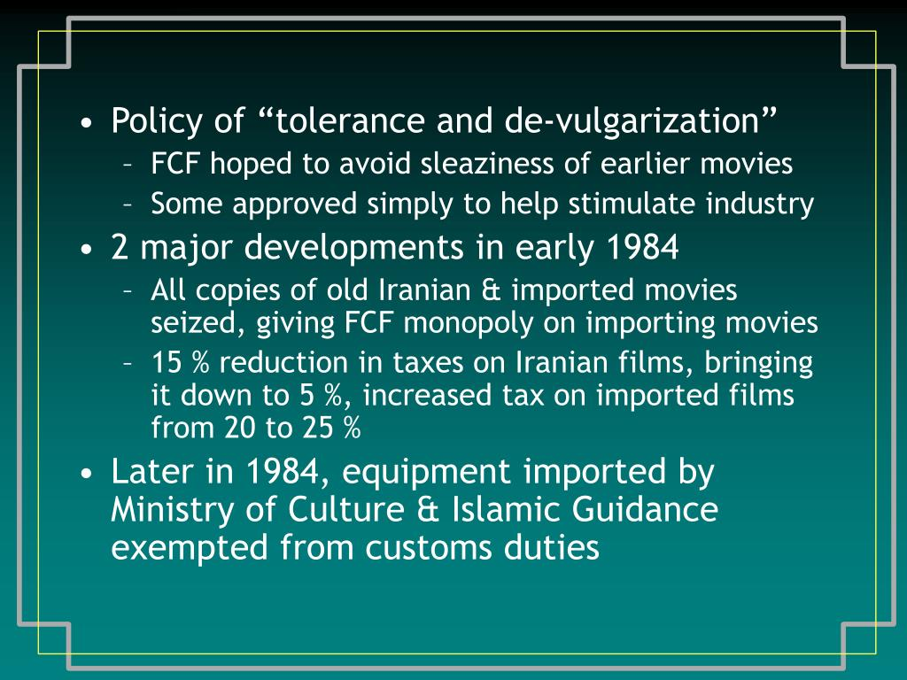 "Policy of ""tolerance and de-vulgarization"""