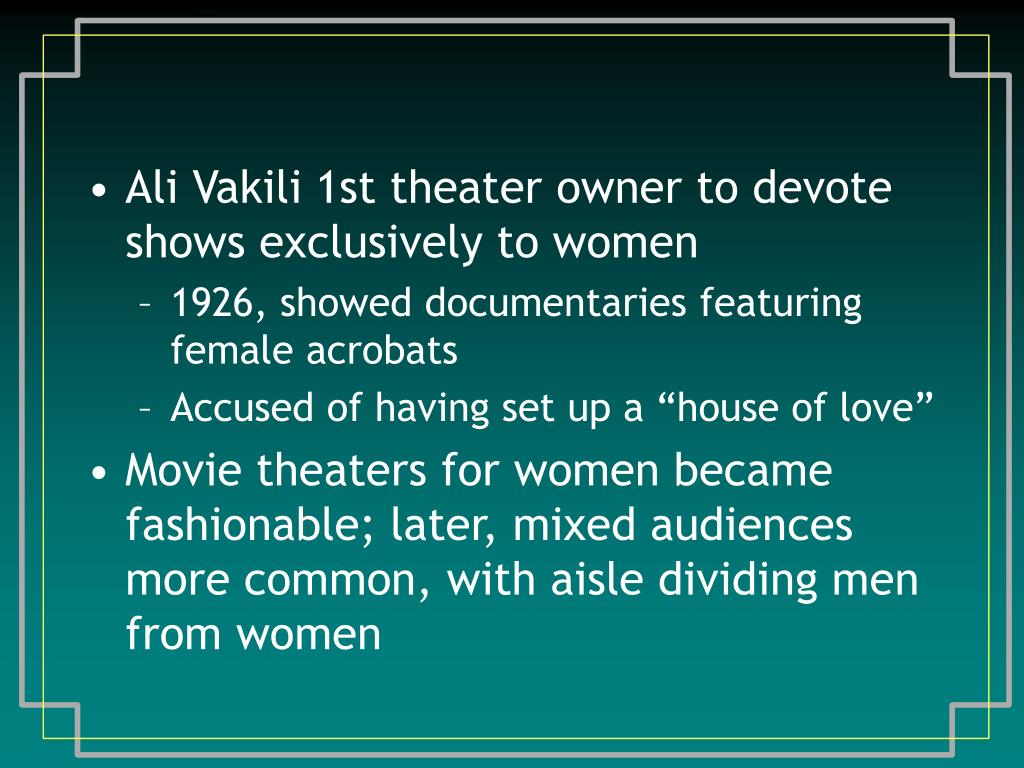 Ali Vakili 1st theater owner to devote shows exclusively to women