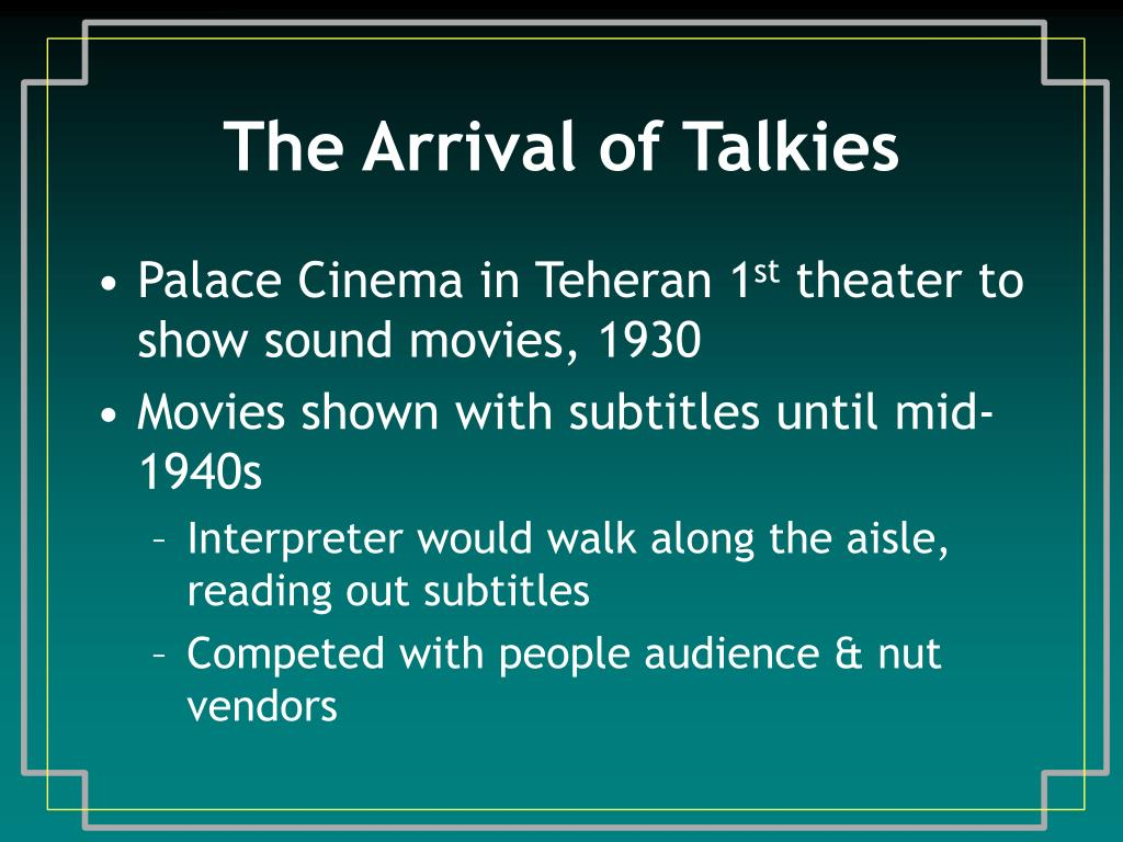 The Arrival of Talkies