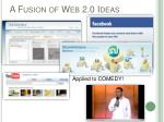 a fusion of web 2 0 ideas