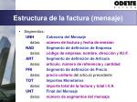 estructura de la factura mensaje