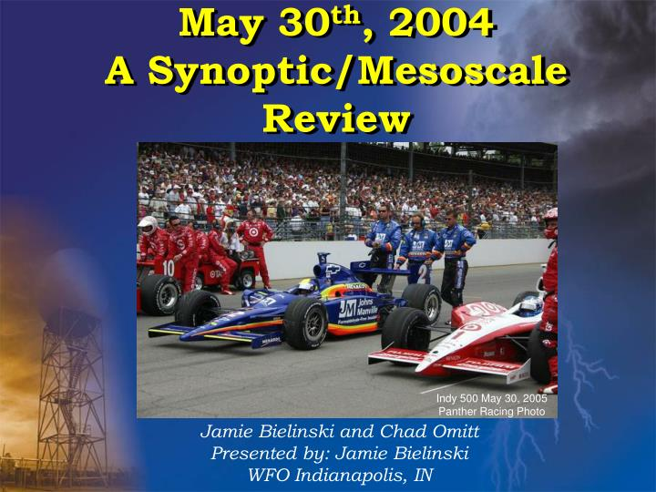 May 30 th 2004 a synoptic mesoscale review