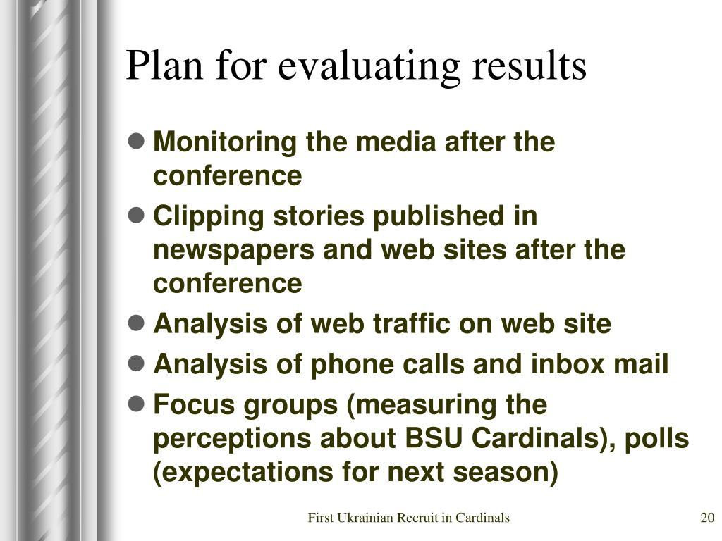 Plan for evaluating results