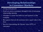 developing relationships in consumer markets