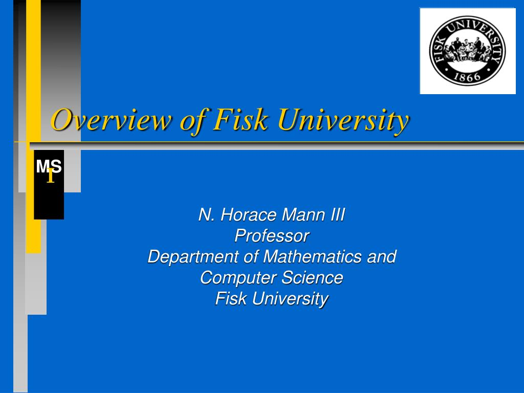 overview of fisk university l.