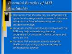 potential benefits of msi availability16