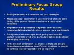 preliminary focus group results