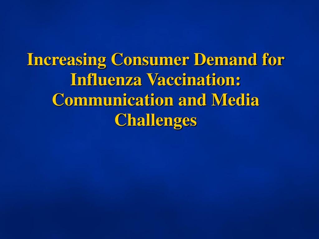 Increasing Consumer Demand for Influenza Vaccination: