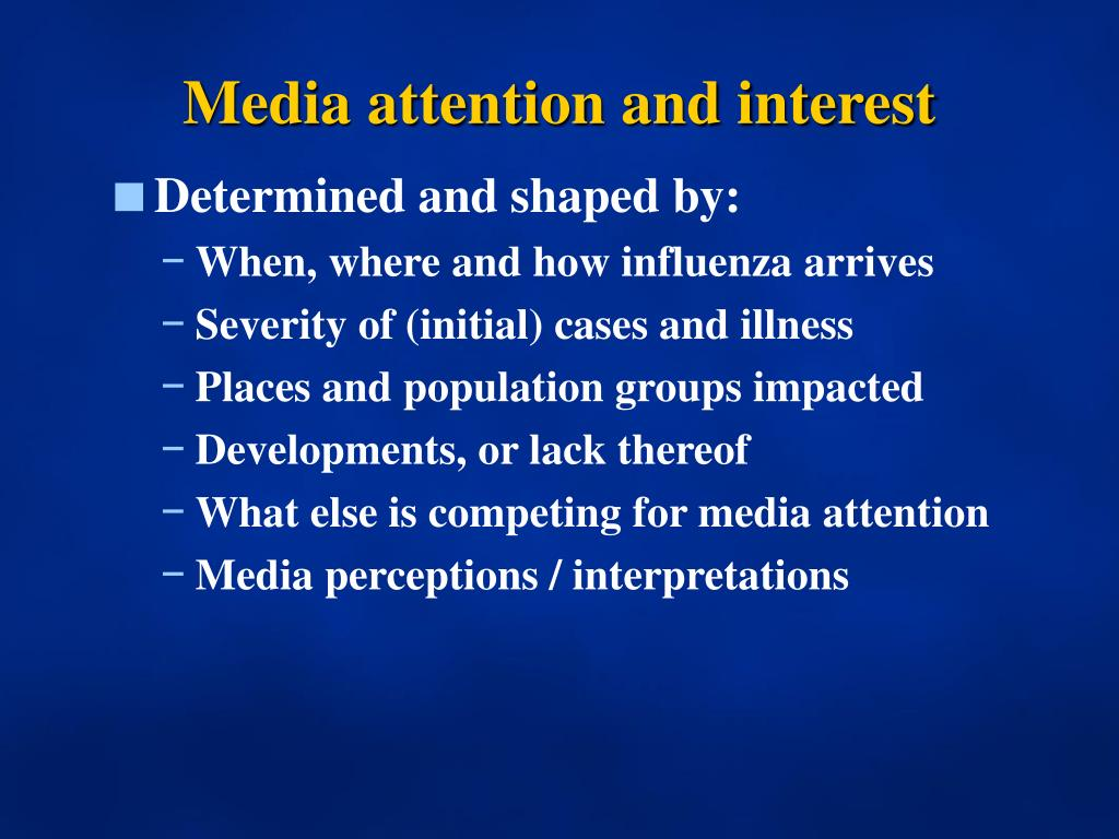 Media attention and interest