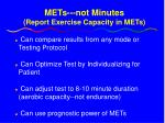 mets not minutes report exercise capacity in mets