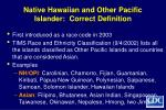 native hawaiian and other pacific islander correct definition